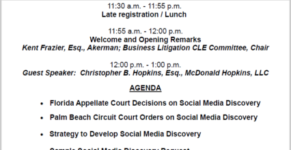 Christopher Hopkins Speaks on Social Media Discovery CLE in Palm Beach (Earn Florida Technology CLE points via Web)
