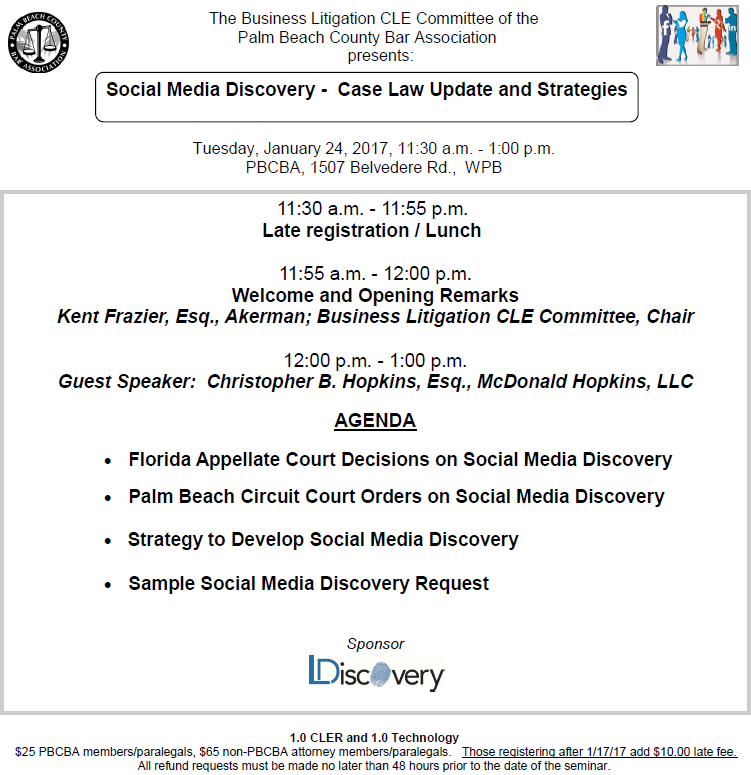 """Social Media Discovery – Case Law Update & Strategies"""" – Florida"""